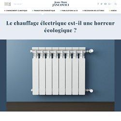 Le chauffage électrique est-il une horreur écologique ?