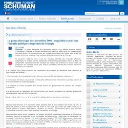 La panne électrique du 4 novembre 2006 : un plaidoyer pour une véritable politique européenne de l'énergie