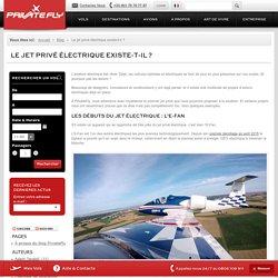 Le jet privé électrique existe-t-il ?