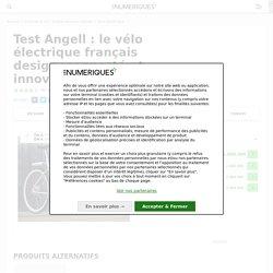 Test Angell : le vélo électrique français design, connecté et innovant