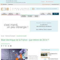 Bilan électrique de la France : que retenir de 2014 ?