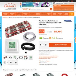 Plancher chauffant électrique KIT complet 3,8m² 545W EMATRONIC LabelHabitation