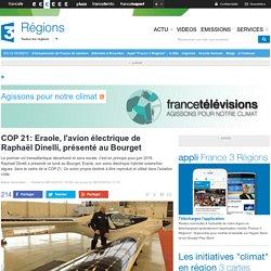 COP 21: Eraole, l'avion électrique de Raphaël Dinelli, présenté au Bourget - France 3 Régions