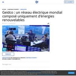 Geidco : un réseau électrique mondial composé uniquement d'énergies renouvelables