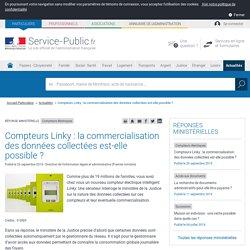 Compteurs électriques -Compteurs Linky: la commercialisation des données collectées est-elle possible?