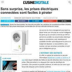 Sans surprise, les prises électriques connectées sont faciles à pirater