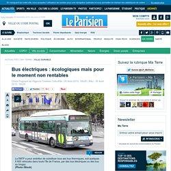 Bus électriques : écologiques mais pour le moment non rentables