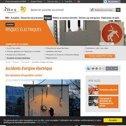 Risques électriques. Accidents d'origine électrique - Risques