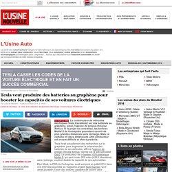 Tesla veut produire des batteries au graphène pour booster les capacités de ses voitures électriques - Equipements électriques