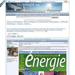 Véhicules électriques : voiture, camion,... : Voiture et vélo électrique: transports et motorisations électriques