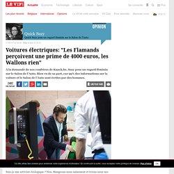 """Voitures électriques: """"Les Flamands perçoivent une prime de 4000 euros, les Wallons rien"""" - Auto"""