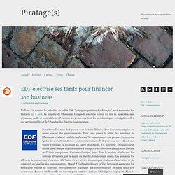 EDF électrise ses tarifs pour financer son business « Piratage(s