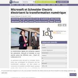 Microsoft et Schneider Electric électrisent la transformation numérique