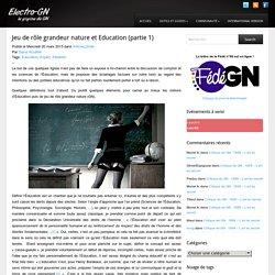 Electro-GN Jeu de rôle grandeur nature et Education (partie 1)