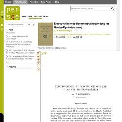 Electro-chimie et électro-métallurgie dans les Hautes-Pyrénées - Persée