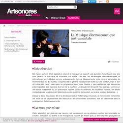 Arts sonores - Parcours - La Musique électroacoustique instrumentale