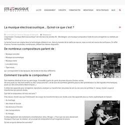 La musique électroacoustique....Qu'est-ce que c'est ? - Cité de la Musique de Marseille