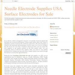 Needle Electrode Supplies USA, Surface Electrodes for Sale: Neurology Electrodes For Sale At The Best Price