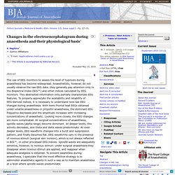 Changes in the electroencephalogram during anaesthesia and their physiological basis