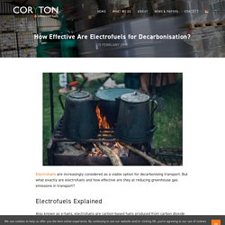 How Effective Are Electrofuels for Decarbonisation?