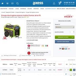 Groupe électrogène essence mobile Pramac série PX