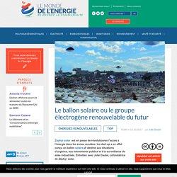 Le ballon solaire ou le groupe électrogène renouvelable du futur