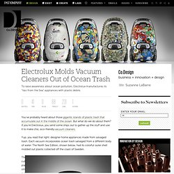 Electrolux Molds Vacuum Cleaners Out of Ocean Trash