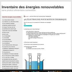 46) ÉLECTROLYSE POUR MOTEUR THERMIQUE - inventaire des énergies renouvelables