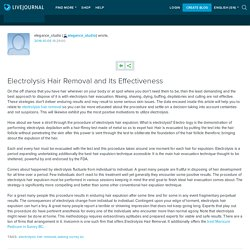 Electrolysis Hair Removal and Its Effectiveness