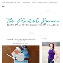 Homemade Hydration: DIY Nuun Electrolyte Replacement – The Planted Runner