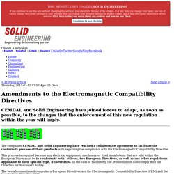 Amendments to the Electromagnetic Compatibility Directives: Solid Engineering