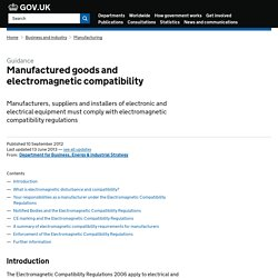 Manufactured goods and electromagnetic compatibility