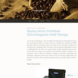 Buying Device ForPulsed Electromagnetic Field Therapy – pemf8000pro