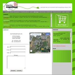 Solutions pour évaluer et se préserver des champs électromagnétiques / Contact
