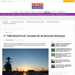 Les catapultes électromagnétiques du nouveau porte-avions américain sont opérationnelles - Sciencesetavenir.fr