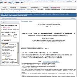 LOI n° 2015-136 du 9 février 2015 relative à la sobriété, à la transparence, à l'information et à la concertation en matière d'exposition aux ondes électromagnétiques