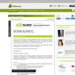 Chef d'équipe sect. Déchets H/F Suez Recyclage et Valorisation - Offre d'emploi Collecte des déchets, Mécanique, électromécanique, automatisme, QHSE, management environnemental