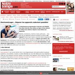 Electroménager… Réparer les appareils redevient possible!