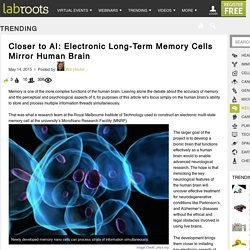 Closer to AI: Electronic Long-Term Memory Cells Mirror Human BrainTrending