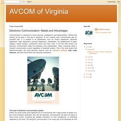 AVCOM of Virginia: Electronic Communication- Needs and Advantages