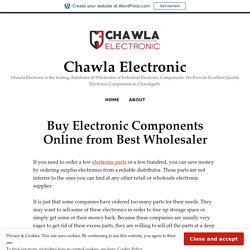 Buy Electronic Components Online from Best Wholesaler – Chawla Electronic