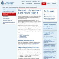 Electronic crime – what it is and how to report it