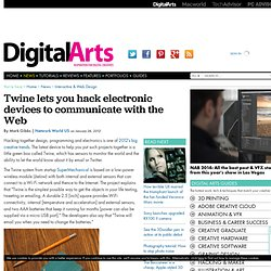 Twine lets you hack electronic devices to communicate with the Web