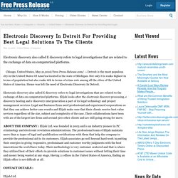 Electronic Discovery In Detroit For Providing Best Legal Solutions To The Clients