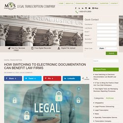 How Switching to Electronic Documentation can Benefit Law Firms