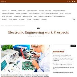 Electronic Engineering work Prospects