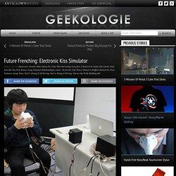 Future Frenching: Electronic Kiss Simulator