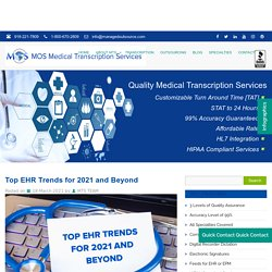 Top Electronic Health Records Trends for 2021 and Beyond