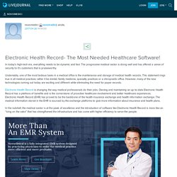 Electronic Health Record- The Most Needed Healthcare Software!
