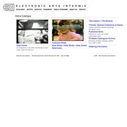 Electronic Arts Intermix : Online Catalogue
